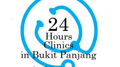 24 hours Clinics in Bukit Panjang