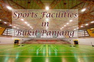 Sports Facilities in Bukit Panjang