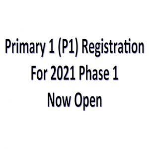 Primary 1 (P1) Registration For Phase 1 Now Open